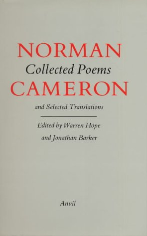 Collected Poems and Selected Translations: Norman Cameron