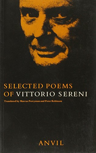 9780856462047: Selected Poems of Vittorio Sereni