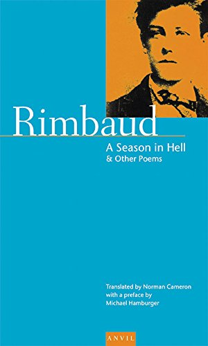 Season in Hell & Other Poems (Poetica) (English and French Edition) (0856462209) by Arthur Rimbaud