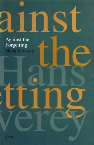 9780856462337: Against the Forgetting