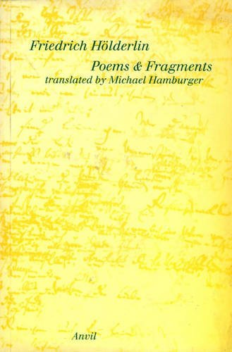 Poems and Fragments.: Friedrich Holderlin. Translated by Michael Hamburger.