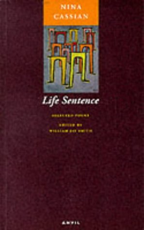 Life Sentence: Selected Poems: Nina Cassian, William