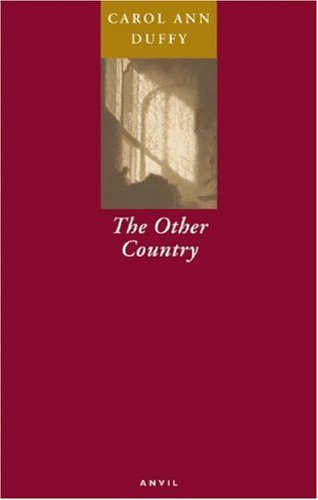 The Other Country: Duffy, Carol Ann