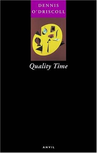 Quality Time: O'Driscoll, Dennis