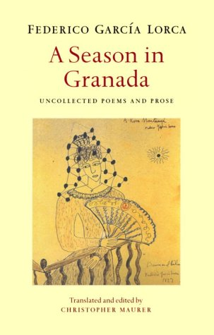 Season in Granada (0856463000) by Christopher Maurer; Federico Garcia Lorca