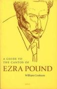 9780856463051: A Guide to the Cantos of Ezra Pound