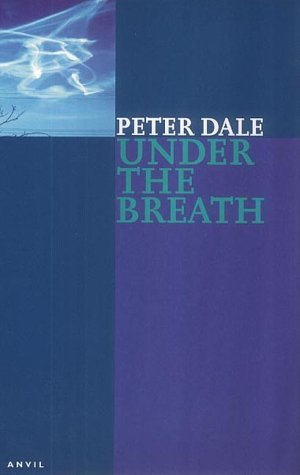 Under the Breath (Paperback): Peter Dale