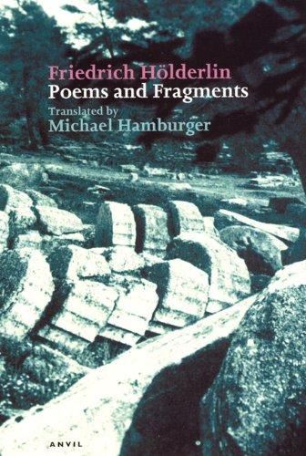 Friedrich Holderlin: Poems and Fragments (Poetica): Friedrich Holderlin,Michael Hamburger