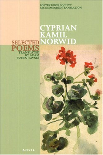Cyprian Kamil Norwid: Selected Poems: Norwid, Cyprian Kamil