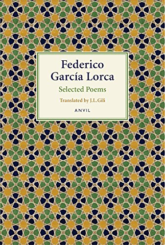 9780856463884: Federico Garcia Lorca: Selected Poems