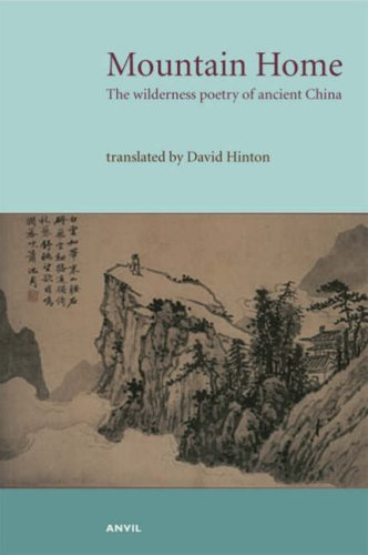 9780856463952: Mountain Home: The Wilderness Poetry of Ancient China