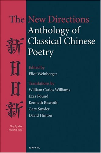 9780856463969: The New Directions Anthology of Classical Chinese Poetry
