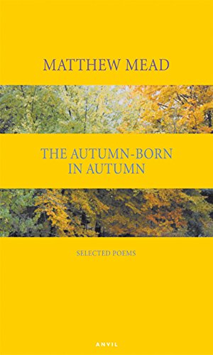 9780856464003: The Autumn-Born in Autumn: Selected Poems