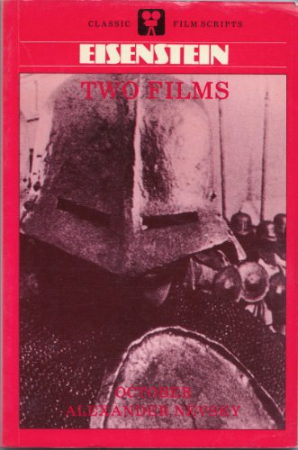 Eisenstein: Two Films (Classic Film Scripts): Eisenstein, Sergei; Leyda, Jay (ed.)