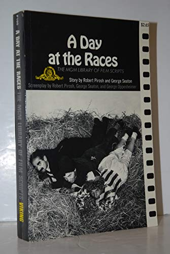 A Day at the Races (The MGM: Pirosh, Robert; Seaton,