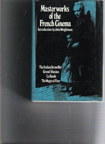 Masterworks of the French cinema: Weightman, John (intro