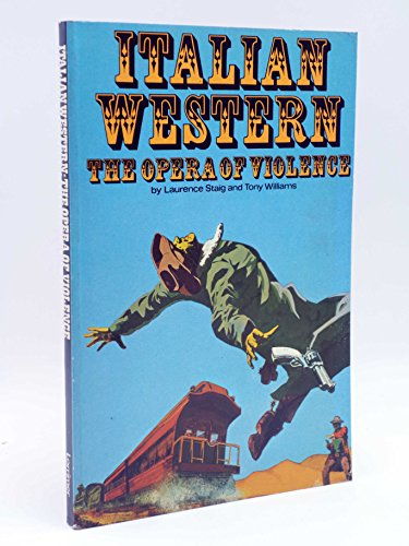 9780856470592: Italian western: The opera of violence