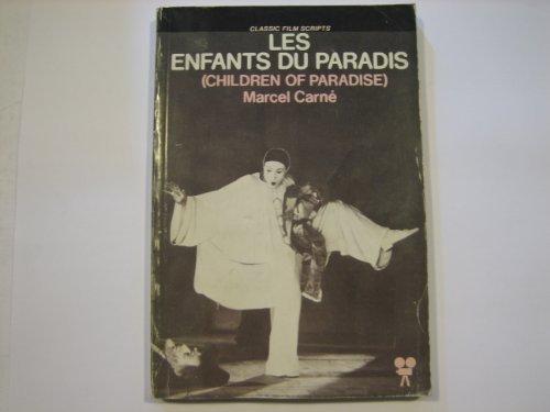 Les Enfants Du Paradis (CHILDREN OF PARADISE): Marcel Carne