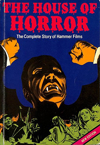 9780856471155: House of Horror: The Complete Story of Hammer Films