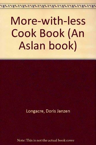 9780856480799: More-with-less Cook Book (An Aslan book)