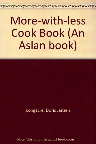 9780856480799: More-with-less Cook Book (An Aslan book)