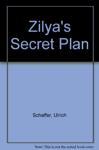 9780856480867: Zilya's Secret Plan
