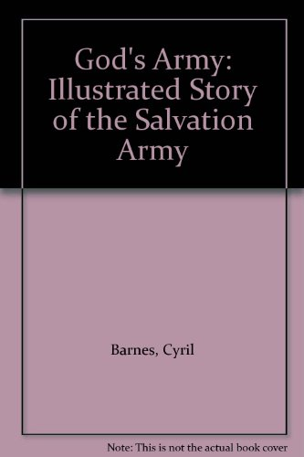 9780856480881: God's Army: Illustrated Story of the Salvation Army