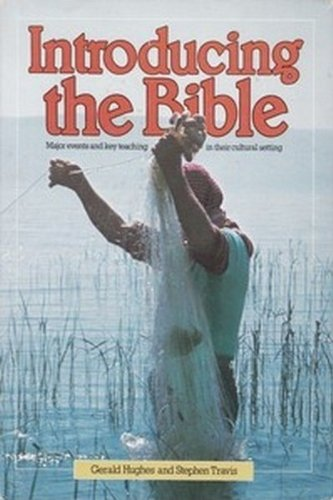 Introducing the Bible - Major Events and: Gerald Hughes and