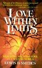 Love Within Limits (Aslan Paperbacks): Lewis B. Smedes