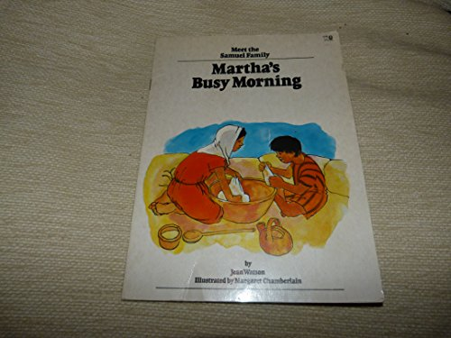 Martha's Busy Morning (Meet the Samuel family) (0856481955) by Watson, Jean
