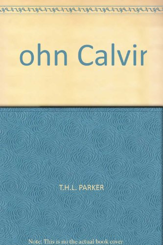 9780856482724: John Calvin