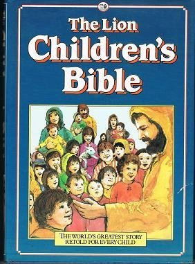 9780856482885: The Lion Children's Bible: Stories from the Old and New Testaments