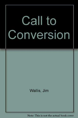 Call to Conversion: Wallis, Jim