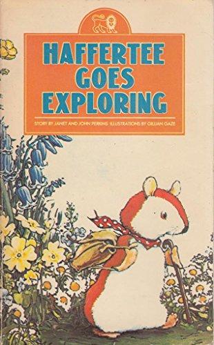 9780856484926: Haffertee Goes Exploring