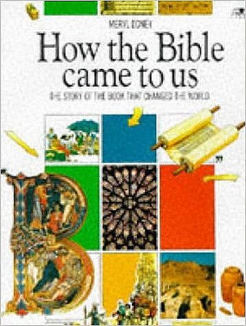 9780856485749: How the Bible Came to Us: The Story of the Book That Changed the World (Lion factfinders (9 plus))