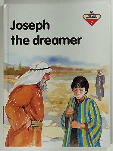 9780856487323: Joseph, the Dreamer (Lion Story Bible)
