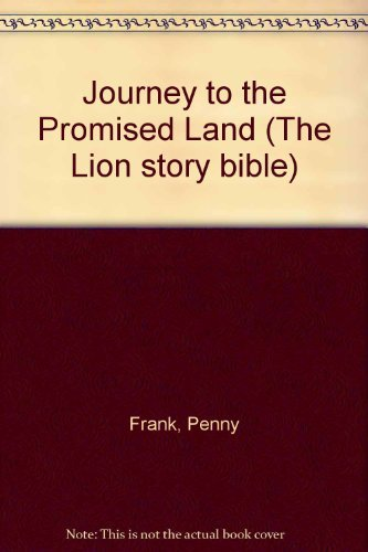 9780856487361: Journey to the Promised Land (Lion Story Bible)