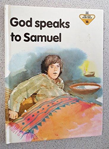 9780856487415: God Speaks to Samuel (The Lion Story Bible, 16)