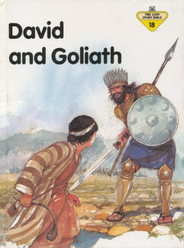 9780856487439: David and Goliath (The Lion Story Bible, No. 18)