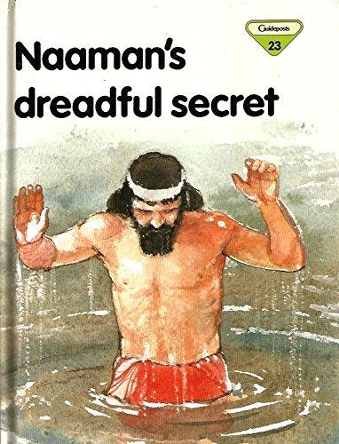 9780856487484: Naaman's Dreadful Secret (Lion Story Bible)