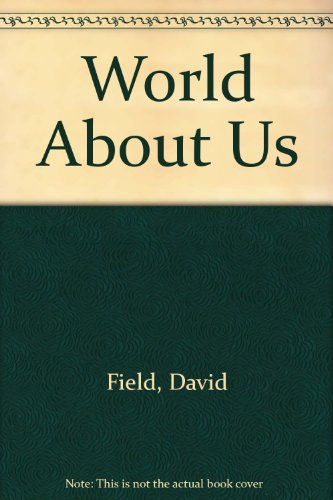 World About Us (0856489387) by Field, David; Day, David; Langley; Law; Young