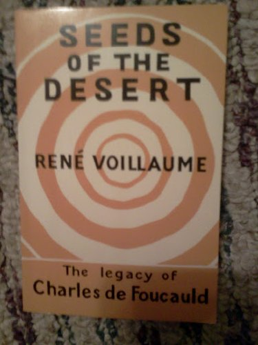 9780856500039: Seeds of the Desert: The Legacy of Charles de Foucauld