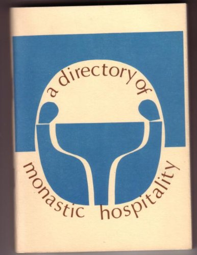 A Directory of Monastic Hospitality: The Economic Comission