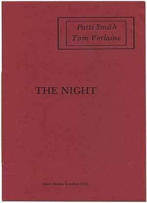 The night. - Smith, Patti and Tom Verlaine