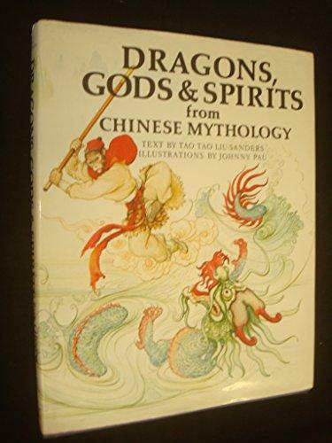 9780856540394: Dragons, Gods and Spirits from Chinese Mythology (World mythology series)