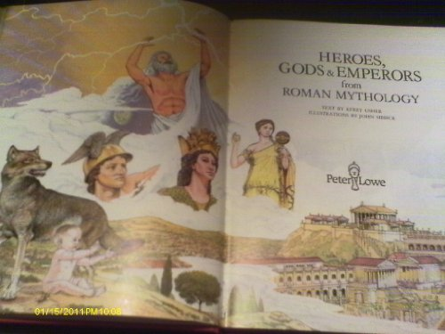 9780856540462: Heroes, Gods and Emperors from Roman Mythology (World mythology series)