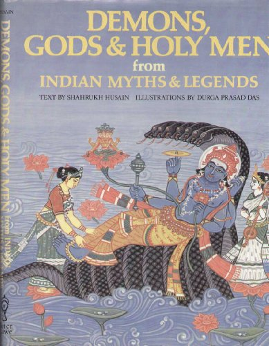 9780856540509: Demons, Gods and Holy Men from Indian Myths and Legends (World mythology series)