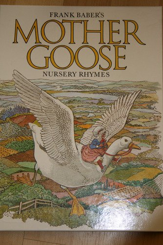 Mother Goose Nursery Rhymes (0856540617) by Frank Baber