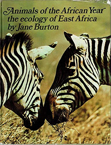 9780856546020: Animals of the African Year: Ecology of East Africa