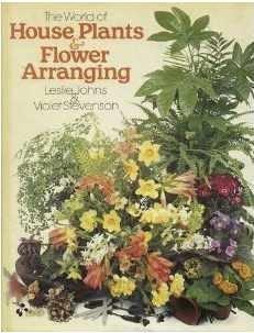 The world of house plants & flower: Johns, Leslie